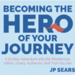 Becoming the Hero or your journey