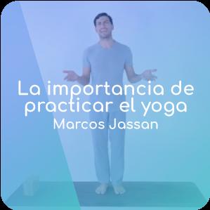 La importancia de practicar el yoga